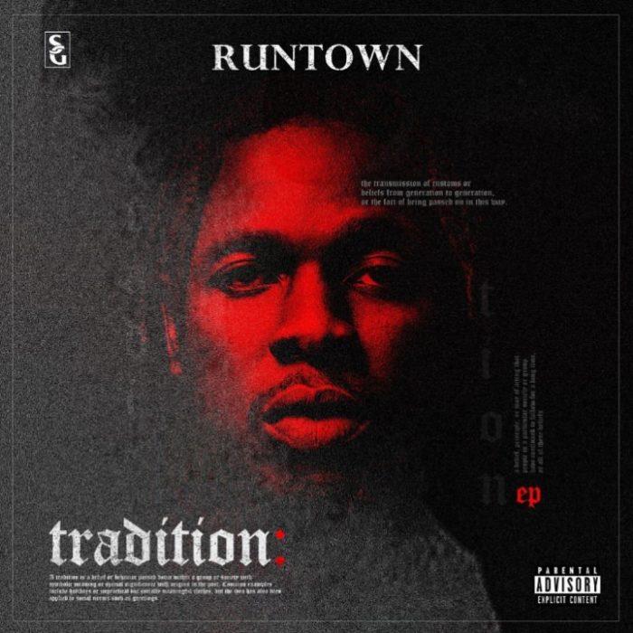 tradition-ep-runtown-